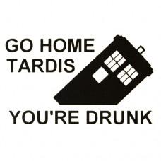 "Parody ""Go Home TARDIS, You're Drunk"" Vinyl Decal"